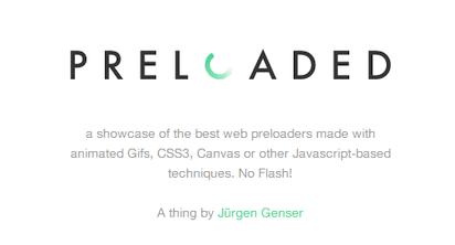 非Flashのユニークなプリローダーを集めたコレクションサイト『Preloaded』